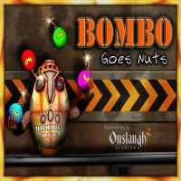 Bombo Goes Nuts